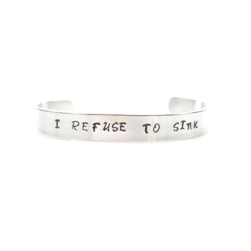 I Refuse to Sink Bracelet / Bangle - Hand Stamped – Gift Boxed  - Free P&P